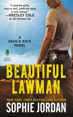 Beautiful Lawman Paperback  by Sophie Jordan