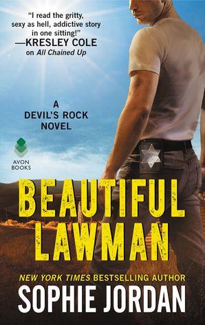 Beautiful Lawman Paperback  by Sophie Jordan