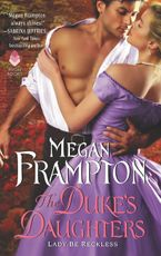 The Duke's Daughters: Lady Be Reckless Paperback  by Megan Frampton