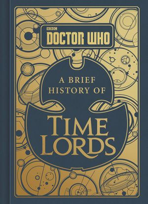 Doctor Who: A Brief History of Time Lords book image