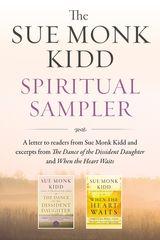 The Sue Monk Kidd Spiritual Sampler