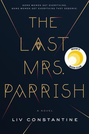 The Last Mrs. Parrish book image