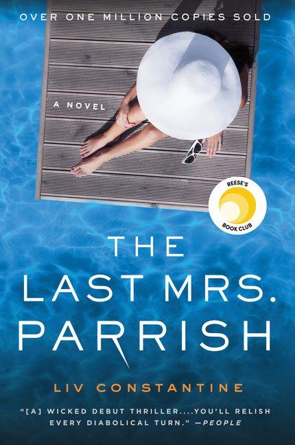 the last mrs  parrish - liv constantine