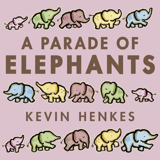 a parade of elephants kevin henkes hardcover