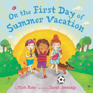 On the First Day of Summer Vacation book image