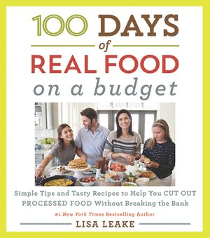 100 Days of Real Food: On a Budget book image