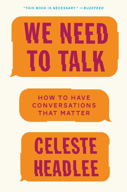 Book cover image: We Need to Talk: How to Have Conversations That Matter