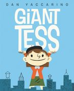 Giant Tess Hardcover  by Dan Yaccarino