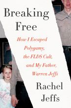 Breaking Free Hardcover  by Rachel Jeffs