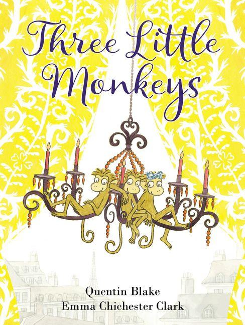 d2ba8dc25a0 Three Little Monkeys - Quentin Blake - Hardcover