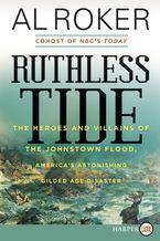 Ruthless Tide Paperback LTE by Al Roker