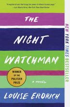 The Night Watchman Paperback  by Louise Erdrich