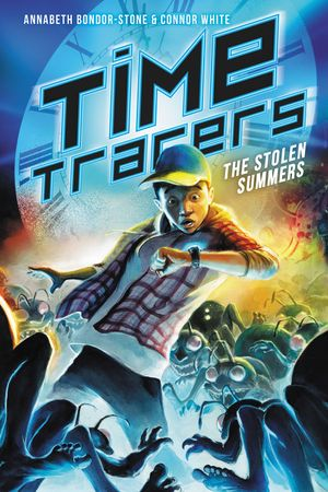 Time Tracers: The Stolen Summers book image
