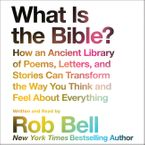 What is the Bible? Downloadable audio file UBR by Rob Bell