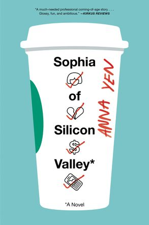 Cover image - Sophia Of Silicon Valley: A Novel