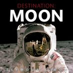 Destination: Moon