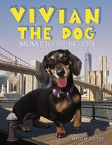 Vivian the Dog Moves to the Big City