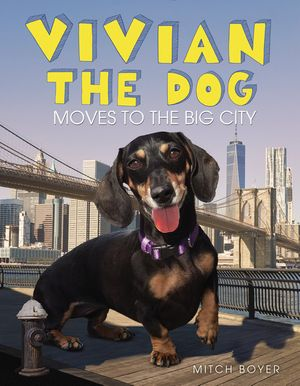 Vivian the Dog Moves to the Big City book image
