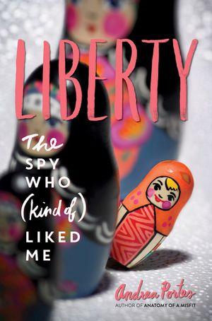 liberty-the-spy-who-kind-of-liked-me