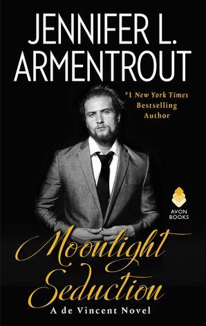 Moonlight Seduction Paperback  by Jennifer Armentrout
