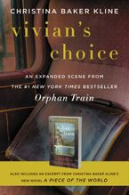 Vivian's Choice: An Expanded Scene from Orphan Train eBook  by Christina Baker Kline