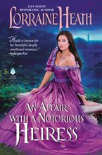 Affair with a Notorious Heiress, An Hardcover  by Lorraine Heath