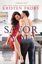 Savor You Paperback  by Kristen Proby