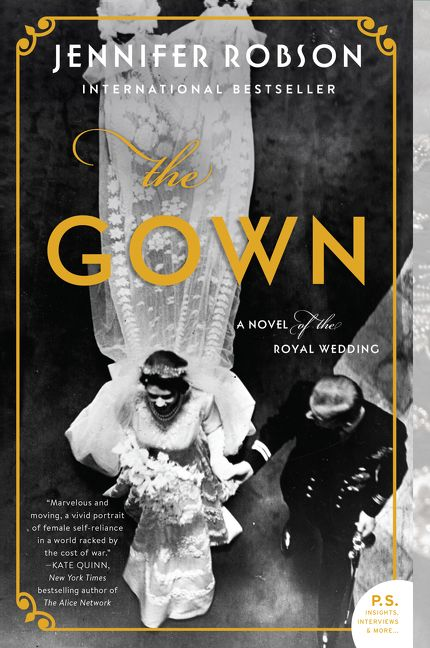 📖Novel of the Week: The Gown (A Novel of the Royal Wedding) by Jennifer Robson