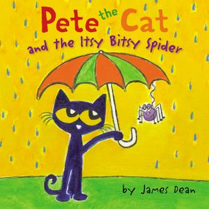 Pete the Cat and the Itsy Bitsy Spider book image