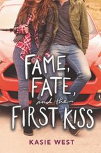 fame-fate-and-the-first-kiss