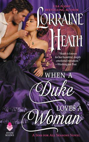 When a Duke Loves a Woman Paperback  by Lorraine Heath