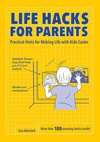 life-hacks-for-parents