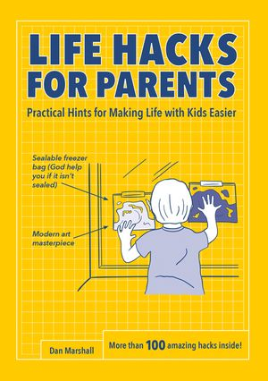 Life Hacks for Parents book image
