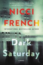 Dark Saturday Paperback  by Nicci French