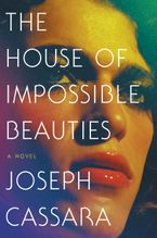 the-house-of-impossible-beauties