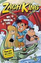 Zach King: My Magical Life Hardcover  by Zach King