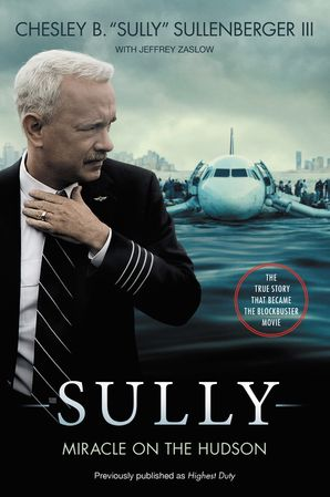SULLY [MOVIE TIE-IN] UK:MY SEARCH FOR WHAT REALLY MATTERS : My Search for What Really Matters