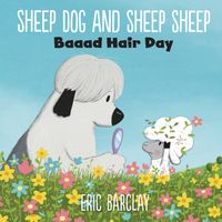 sheep-dog-and-sheep-sheep-baaad-hair-day
