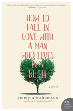 how-to-fall-in-love-with-a-man-who-lives-in-a-bush