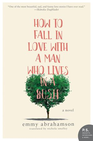 How to Fall In Love with a Man Who Lives in a Bush book image
