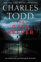 The Gate Keeper Hardcover  by Charles Todd