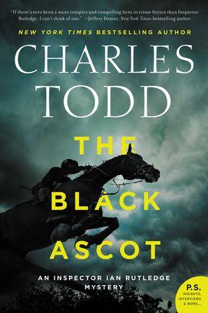 The Black Ascot (Inspector Ian Rutledge Mysteries 21)