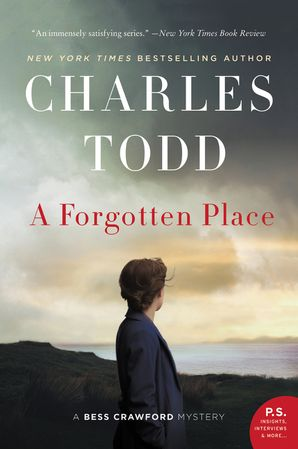 A Forgotten Place: A Bess Crawford Mystery (Bess Crawford Mysteries 10)