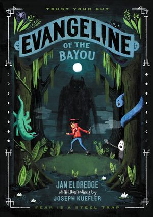 Evangeline of the Bayou book image