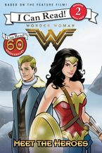 Wonder Woman: Meet the Heroes Paperback  by Steve Korte