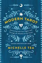 Modern Tarot Paperback  by Michelle Tea