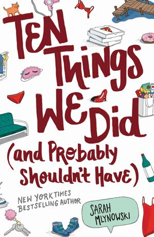 Ten Things We Did (and Probably Shouldn't Have) book image