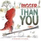 bigger-than-you