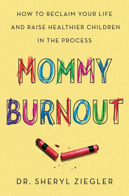 mommy burnout sheryl g ziegler e book