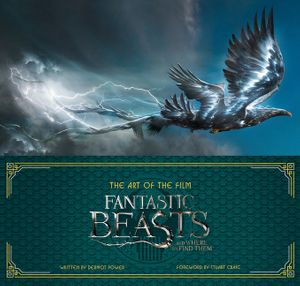 Art of the Film: Fantastic Beasts and Where to Find Them book image